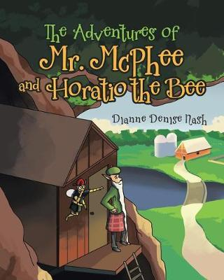 The Adventures of Mr. McPhee by Dianne Denise Nash