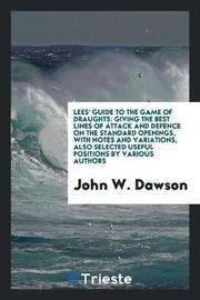 Lees' Guide to the Game of Draughts by John W. Dawson image