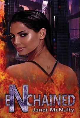 Enchained by Janet McNulty