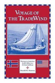 Voyage of the Tradewind by Harald M Hamran