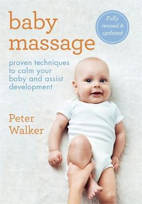 Baby Massage by Peter Walker