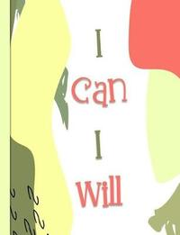 I Can I Will by Spunky Notebooks image