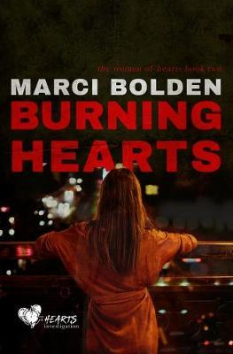 Burning Hearts by Marci Bolden image