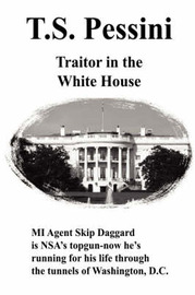 Traitor in the White House by T. S. Pessini image