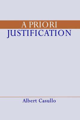 A Priori Justification by Albert Casullo
