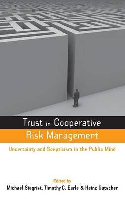 Trust in Cooperative Risk Management by Timothy C Earle