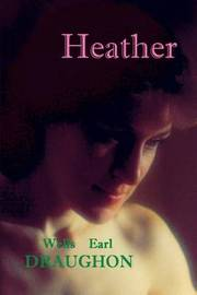 Heather by Wells Earl Draughon