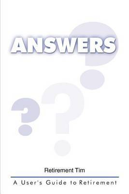 Answers by Retirement Tim