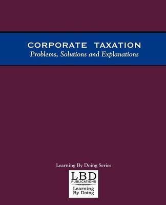 Corporate Taxation by Adam S. Feuerstein