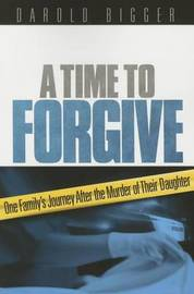 A Time to Forgive by Darold Bigger image