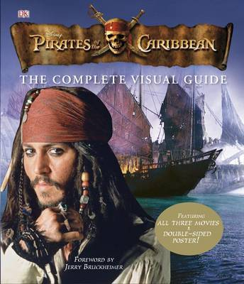 """Pirates of the Caribbean"" Complete Visual Guide by Glenn Dakin"