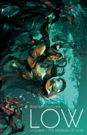 Low Volume 1: The Delirium of Hope by Rick Remender