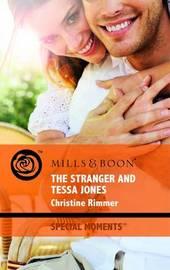 The Stranger and Tessa Jones by Christine Rimmer image