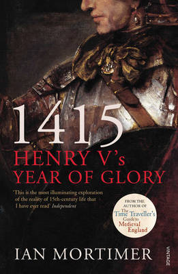 1415: Henry V's Year of Glory by Ian Mortimer image