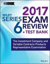 Wiley FINRA Series 6 Exam Review 2017 by Wiley