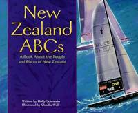 New Zealand ABCs: A Book About the People and Places of New Zealand by Holly Schroeder