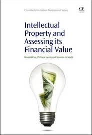 Intellectual Property and Assessing its Financial Value by Benedikt Sas