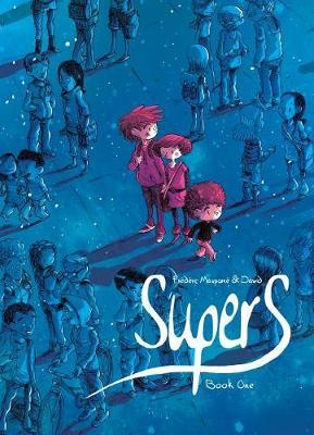 Supers (Book One) by Frederic Maupome image