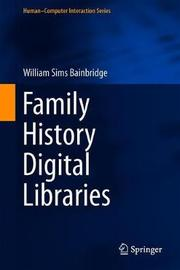 Family History Digital Libraries by William Sims Bainbridge