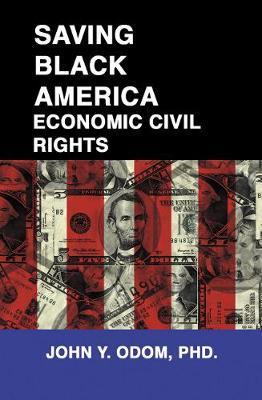 Saving Black America by John Yancy Odom image