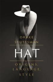 Hat by Drake Stutesman