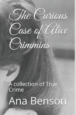 The Curious Case of Alice Crimmins by Ana Benson image