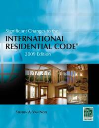 Significant Changes to the International Residential Code: 2009 by Steve Van Note image