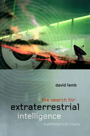 The Search for Extra Terrestrial Intelligence by David Lamb image