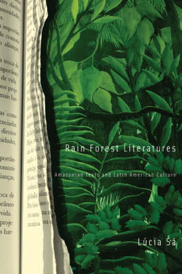 Rain Forest Literatures by Lucia Sa