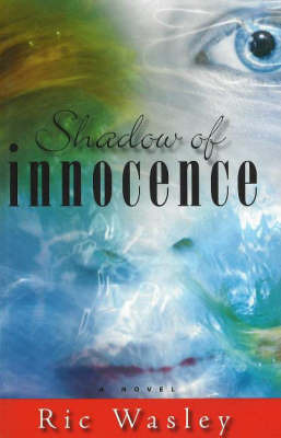 Shadow of Innocence by Ric Wasley