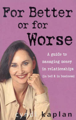For Better, for Worse by Cyndi Kaplan