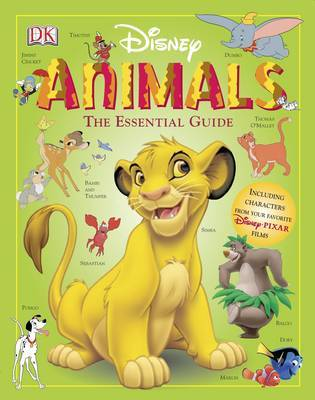 """Disney"" Animals: The Essential Guide by Glenn Dakin"