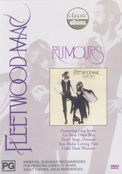 Fleetwood Mac - Rumours (Classic Albums) on