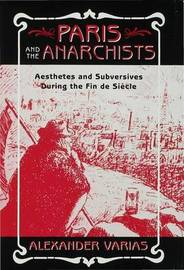 Paris and the Anarchists by Alexander Varias image