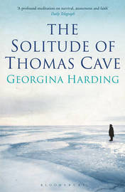 The Solitude of Thomas Cave by Georgina Harding image