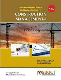 Construction Management-I by N S Mujumdar