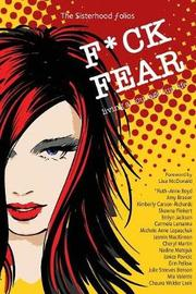 F*ck Fear by Ruth-Anne Boyd