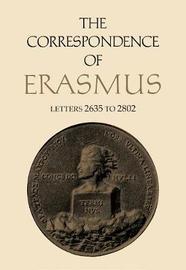 The Correspondence of Erasmus by Desiderius Erasmus