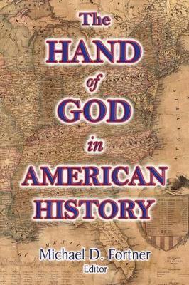 The Hand of God in American History by Wilbur Fisk Tillett