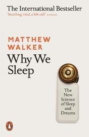 Why We Sleep by Matthew Walker image