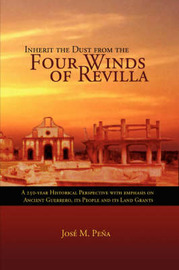 Inherit the Dust from the Four Winds of Revilla by Jose M Pena image