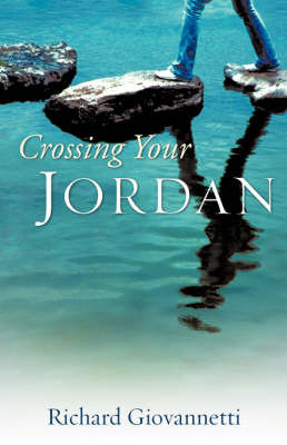 Crossing Your Jordan by Richard Giovannetti image
