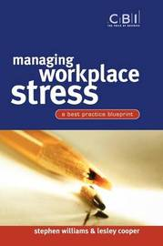 Managing Workplace Stress by Stephen Williams
