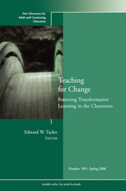 Teaching for Change: Fostering Transformative Learning in the Classroom image