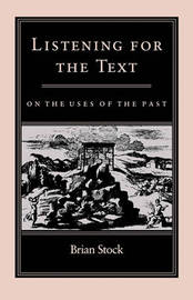 Listening for the Text by Brian Stock