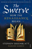 The Swerve: How the Renaissance Began by Stephen Greenblatt