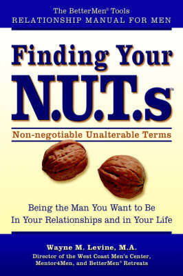 Finding Your N.U.T.ST by Wayne M Levine
