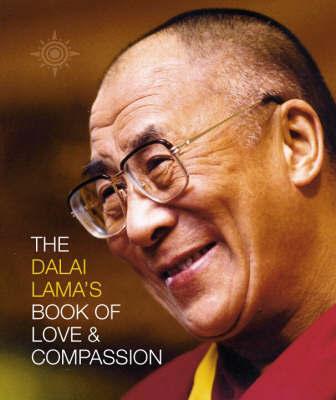 The Dalai Lama's Book of Love and Compassion by Dalai Lama XIV