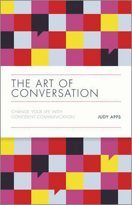 The Art of Conversation by Judy Apps