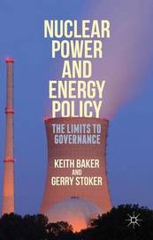 Nuclear Power and Energy Policy by Gerry Stoker image